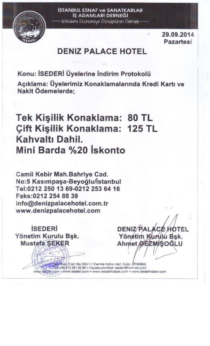 İSEDERİ - DENİZ PALACE HOTEL PROTOKOLÜ